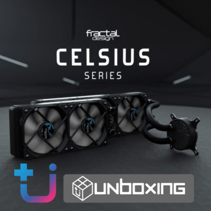 Fractal Design : Celsius S24 Unboxing