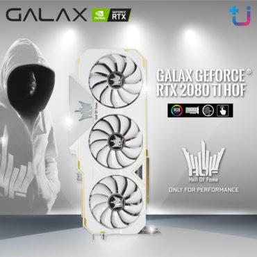 """สุดยอดการ์ดจอ!! GALAX GeForce RTX 2080Ti Hall Of Fame การ์ดจอสีขาวทรงพลัง """"Only For Performance"""""""