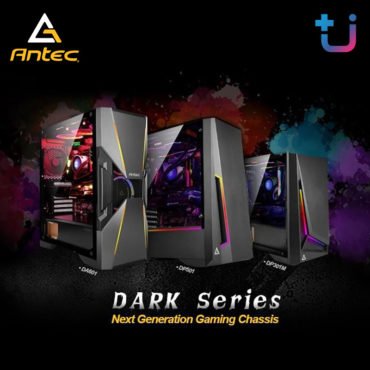 Antec เปิดตัวเคสรุ่นใหม่ล่าสุด DARK SERIES อย่างเป็นทางการ:)