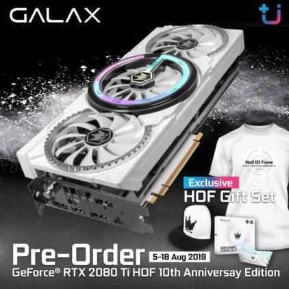 เปิด Pre-Order สุดยอดการ์ดจอ GALAX GeForce® RTX 2080Ti HOF 10th Anniversary Edition